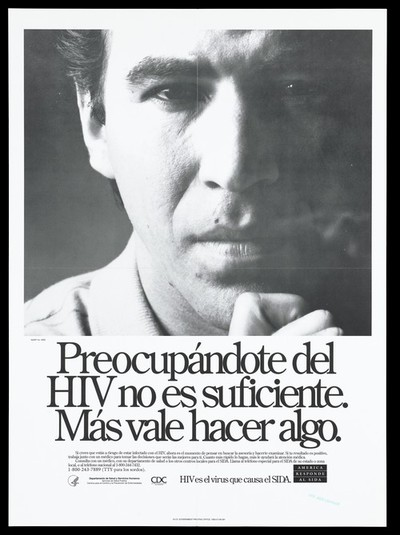 The face of a man with a finger on his chin and a warning about HIV in spanish; a poster from the America responds to Aids advertising campaign. Black and white lithograph.