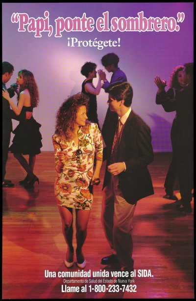 A couple dancing on a dance floor with the words 'Papi, ponte el sombrero' representing a warning to protect against AIDS by the New York State Department of Health.