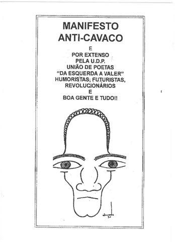 Manifesto Anti-Cavaco inspirado no Manifesto Anti-Dantas do mestre Almada Negreiros: apresentado por Mário Viegas. Teatro São Luís, Lisboa, 6 de Setembro de 1995