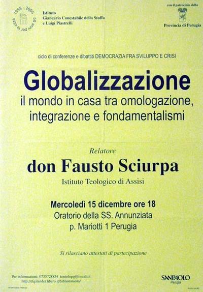 Globalizzazione: il mondo in casa tra omologazione, integrazione e fondamentalismi