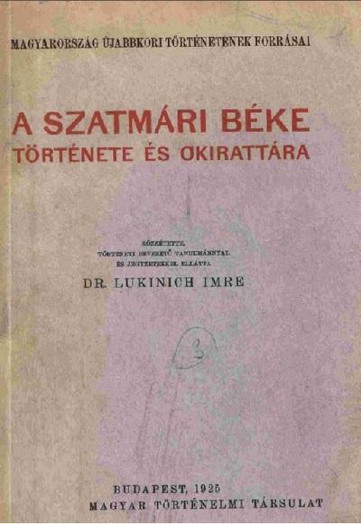A szatmári béke története és okirattára