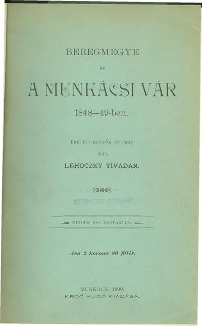 Beregmegye és a munkácsi vár 1848-49-ben