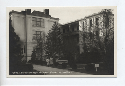 Békés vármegyei közkórház – Sebészeti pavilon, Gyula