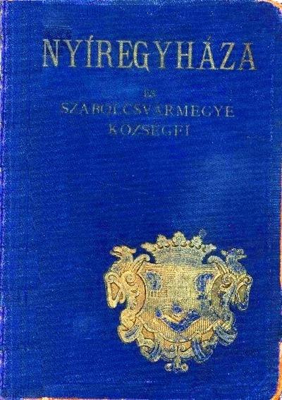 Nyíregyháza és Szabolcsvármegye községei