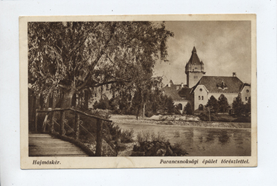 Parancsnoksági épület tórészlettel, Hajmáskér