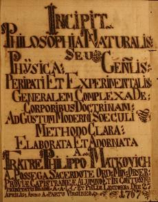 Philosophia Naturalis… elaborata et adornata fratre Philippus Matkovich a Possega, Bord