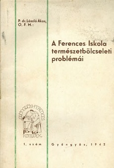 A Ferences Iskola természetbölcseleti problémái