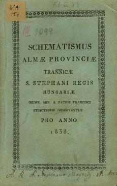 Schematismus Almae Provinciae - Tran[ssylva]nicae S. Stephani Regis Hungariae