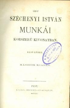Gróf Széchenyi István munkái korszerű kivonatban