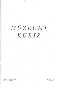 Múzeumi Kurír 1971.6.sz