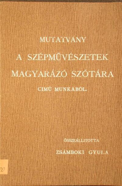 Mutatvány a Szépművészetek magyarázó szótára című munkából