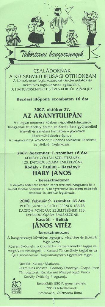 Tükörtermi hangversenyek – Az aranytulipán (magyar népmese), Kodály-Paulini-Harsányi: Háry János (daljáték), Kacsóh-Heltai: János vitéz