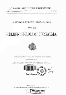 A Magyar Korona országainak 1902. évi külkereskedelmi forgalma