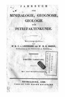 Jahrbuch für Mineralogie, Geognosie, Geologie und Petrefatenkunde