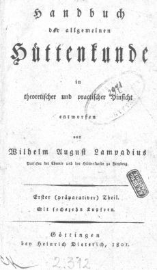 Handbuch der allgemeinen Hüttenkunde in theoretischer und practischer Hinsicht