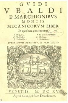 Guidi Ubaldi e'Marchionibus Montis Mecanicorum Liber