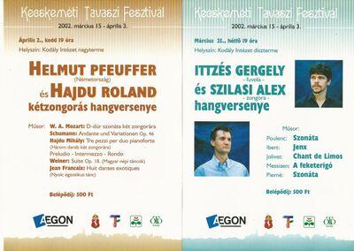 Hangversenyek: Ittzés Gergely és Szilasi Alex, valamint Helmut Pfeuffer és Hajdu Roland játszik