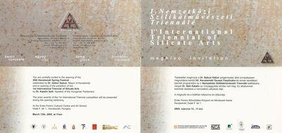 Meghívó a XX. Kecskemétu Tavaszi Fesztivál keretében megrendezett I. Nemzetközi Szilikátművészeti Triennálé kiállításának megnyitójára