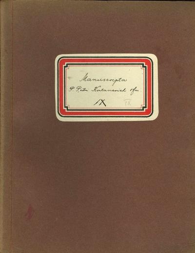 Manuscripta P. Petri Katancsich OFM IX