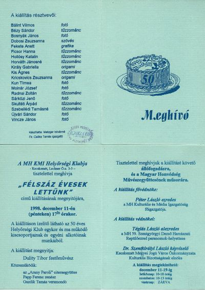 Meghívó a Félszáz évesek lettünk című kiállítás megnyitójára, állófogadásra és a Magyar Honvédség Művészegyüttesének műsorára