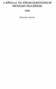 Bányászati és Kohászati Lapok Kőolaj és Földgáz 1970. évfolyam bibliográfia