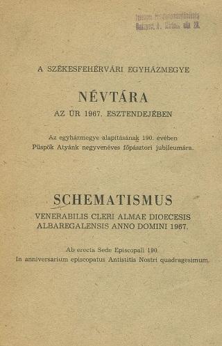 A székesfehérvári egyházmegye névtára az Úr 1967. esztendejében