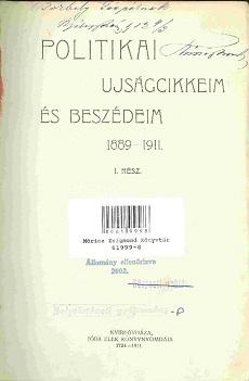 Politikai újságcikkeim és beszédeim 1889-1911.