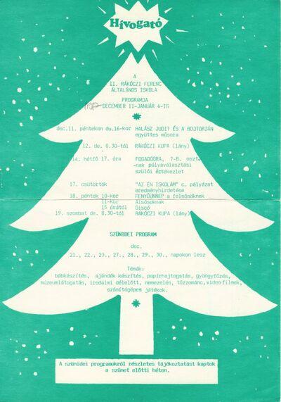 Hívogató : a II. Rákóczi Ferenc Általános Iskola 1987. december 11-től január 4-ig tartó programjai