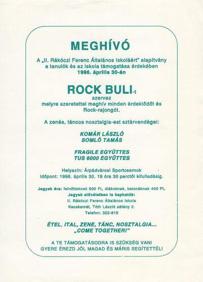 Meghívó Rock Bulira a II. Rákóczi Ferenc Általános Iskoláért Alapítvány, valamint a tanulók és iskola megsegítésére