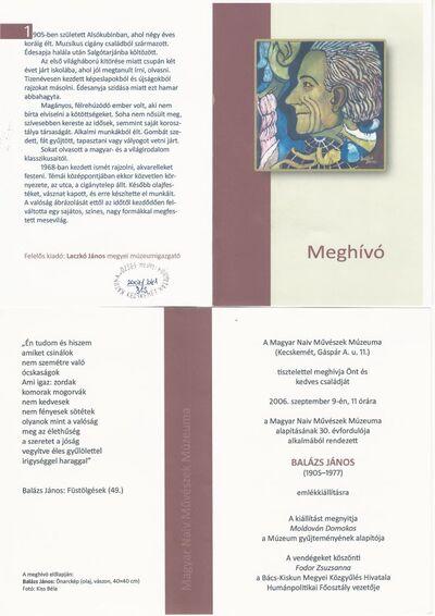 Meghívó a Magyar Naiv Művészek Múzeuma alapításának 30. évfordulója alkalmából rendezett Balázs János emlékkiállítás megnyitójára