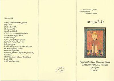Meghívó a Corvina Óvoda és Általános Iskola Kertvárosi Általános Iskolája alapításának 85. évfordulója alkalmából rendezett ünnepségsorozatra