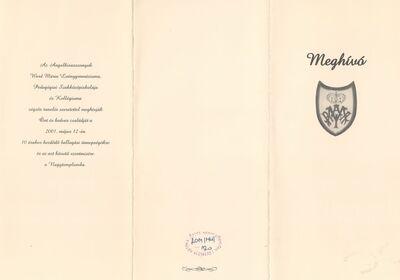 Meghívó az Angolkisasszonyok Ward Mária Leánygimnáziuma, Pedagógiai Szakközépiskolája és Kollégiuma 2001-ben végzett diákjai ballagási ünnepélyére és az azt követő szentmisére