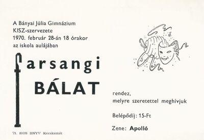Meghívó a Kecskeméti Bányai Júlia Gimnázium 1970-ben tartott farsangi  báljára
