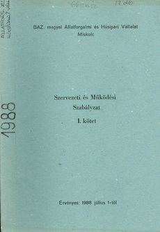 BAZ. megyei Állatforgalmi és Húsipari Vállalat Miskolc