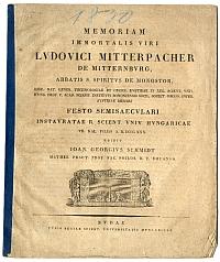 Emlékbeszéd Mitterpacher Lajos tiszteletére, Schmidt János György, 1830