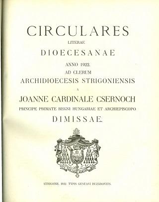 Circulares litterae dioecesanae anno 1922. ad clerum archidioecesis Strigoniensis