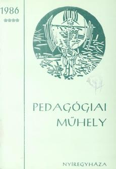 Pedagógiai Műhely  1986 4