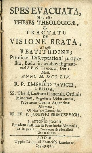 Spes evacuata, hoc est theses theologicae ex tractatu de visione beata