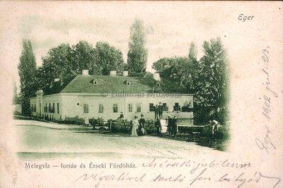 Eger. Melegvíz-forrás és Érseki Fürdőház