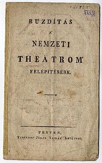 Kultsár István felhívása a Nemzeti Színház felépítésére, 1815