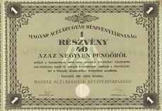 A Magyar Acélárugyár Rt. részvénye 40 pengőről