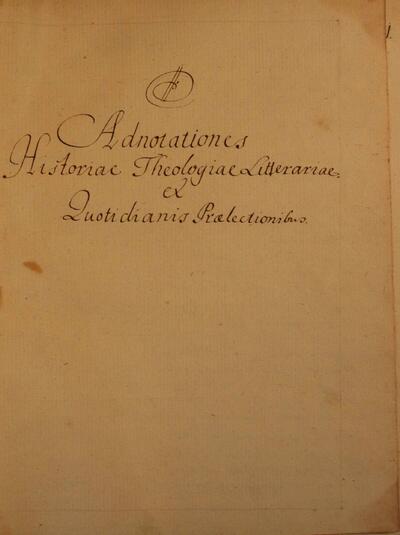 Adnotationes Historiae Theologiae Literariae et Quotidianis Pralectionibus