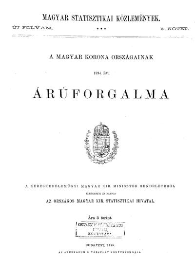 A Magyar Korona országainak 1894. évi áruforgalma