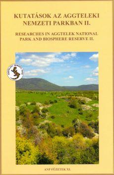 Kutatások az Aggteleki Nemzeti Parkban II.