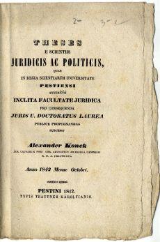 Jog- és politikatudományi doktori tézisek, Konek Sándor, 1842