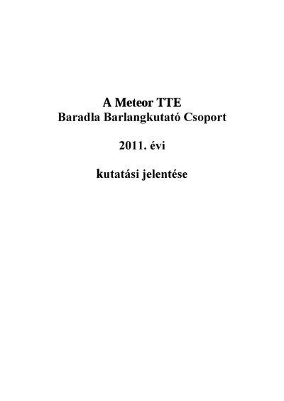 A Meteor TTE Baradla Barlangkutató Csoport 2011. évi kutatási jelentése