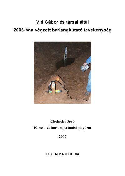 Vid Gábor és társai által 2006-ban végzett barlangkutató tevékenység
