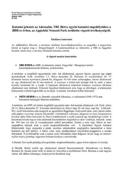 Kutatási jelentés az Adrenalin, TBE illetve egyéni kutatási engedélyekhez a 2010-es évben, az Aggteleki Nemzeti Park területén végzett tevékenységről