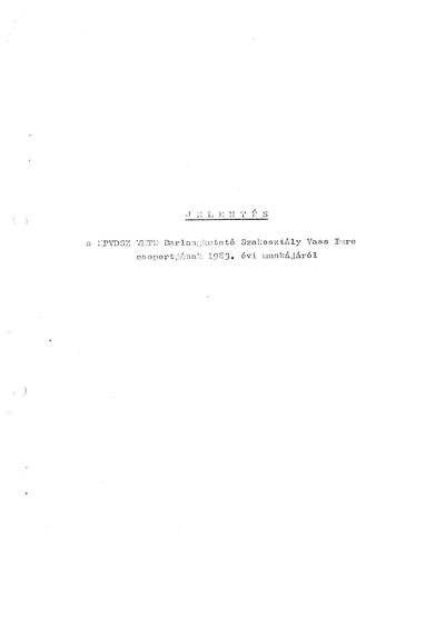 Jelentés a MPVDSZ VMTE Barlangkutató Szakosztály Vass Imre  Csoportjának 1983. évi munkájáról