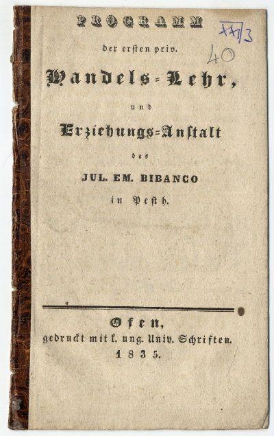 Az első pesti kereskedelmi iskola és nevelőintézet programja, J. E. Bibanco, 1835